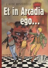 Mor - L'Aude mystérieuse  : Et in Arcadia ego....