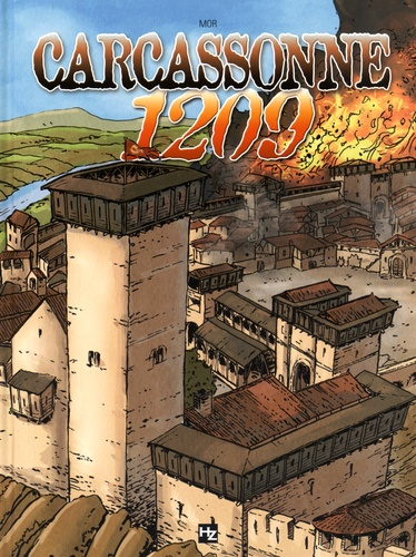 L'épopée cathare  Carcassonne 1209