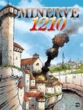 Mor - L'épopée cathare  : Minerve 1210.