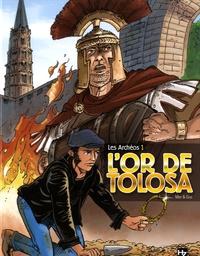 Mor et  Gus - Les Archéos Tome 1 : L'or de Tolosa.