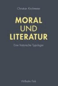 Moral und Literatur - Eine historische Typologie.
