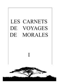 MORALES MORALES - Les Carnets De Voyages De Morales.