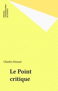 Moraze - Le Point critique.