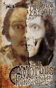 Morbus Konstantin - Ein Steampunk-Roman.
