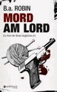 Mord am Lord - Ein Krimi der feinen englischen Art.