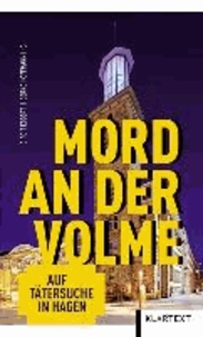 Mord an der Volme - Auf Tätersuche in Hagen.