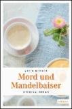 Mord und Mandelbaiser.