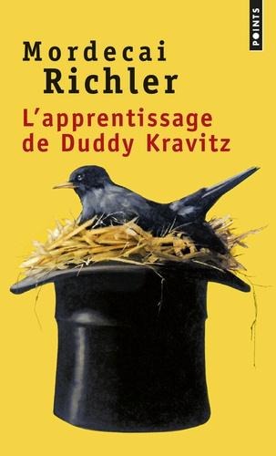Mordecai Richler - L'apprentissage de Duddy Kravitz.