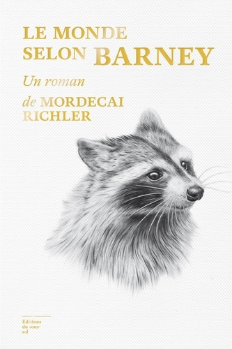Mordecai Richler - Le monde selon Barney.