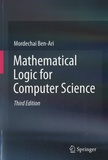 Mordechai Ben-Ari - Mathematical Logic for Computer Science.