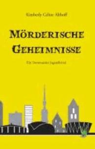 Mörderische Geheimnisse - Ein Dortmunder Jugendkrimi.