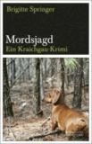 Mordsjagd - Ein Kraichgau-Krimi.