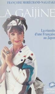 Morecha et  Morechand - La Gaïjine.