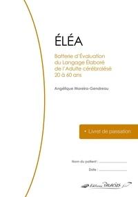 Moreira g Angelique - ELEA - livret de passation.