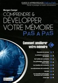Comprendre & développer votre mémoire pas à pas - Morgan Camjul | Showmesound.org