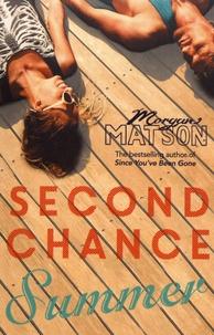 Morgan Matson - Second Chance Summer.
