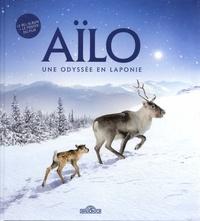 Aïlo, une odyssée en Laponie - Le bel album du film. Avec un poster.pdf