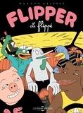 Morgan Navarro - Flipper le Flippé.