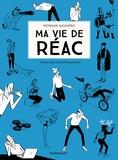 Morgan Navarro - Ma vie de réac  : Violences contemporaines.