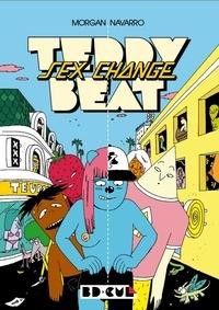 Morgan Navarro - Teddy Beat : Sex Change.