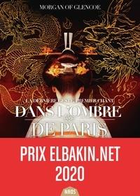 Morgan of Glencoe - Dans l'ombre de Paris.