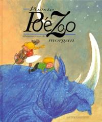 Morgan et  Collectif - Poésie poézoo.