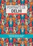 Morgane Belloir - Portraits de Delhi - Delhi par ceux qui y vivent !.