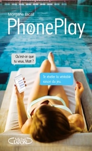 Morgane Bicail - PhonePlay Tome 2 : .