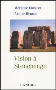 Vision à Stonehenge - Morgane Camiret |