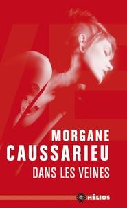 Morgane Caussarieu - Dans les veines.