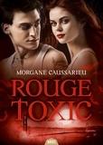 Morgane Caussarieu - Rouge toxic.