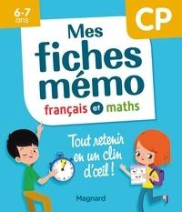 Morgane Céard - Mes fiches mémo français et maths CP.