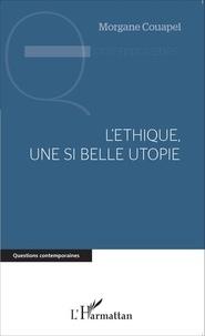 Deedr.fr L'éthique, une si belle utopie Image