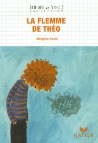 Morgane David - La flemme de Théo.