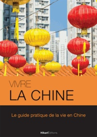 Morgane Delaisse - Vivre la Chine.