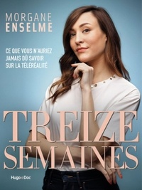 Morgane Enselme - Treize semaines.