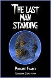 Morgane Franck - The last man standing - Nouvelle de science-fiction.
