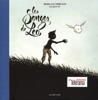 Morgane Imbeaud et Christophe Chabouté - Les songes de Léo.