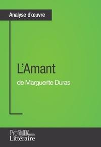 Morgane Lambinet - L'Amant de Marguerite Duras (Analyse approfondie) - Approfondissez votre lecture des romans classiques et modernes avec Profil-Litteraire.fr.