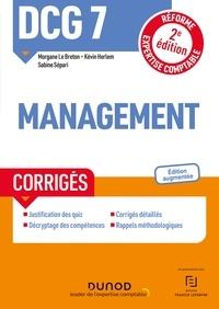 Morgane Le Breton et Kévin Herlem - DCG 7 Management - Corrigés - 2e éd. - Réforme Expertise comptable.