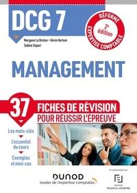 Morgane Le Breton et Kévin Herlem - DCG 7 Management - Fiches de révision - 2e éd. - Réforme Expertise comptable.