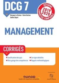 Morgane Le Breton et Kévin Herlem - Management DCG 7 - Corrigés.