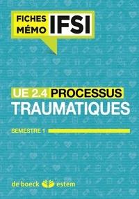 Morgane Le Gal - UE 2.4 Les processus traumatiques - Semestre 1.