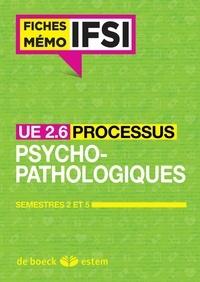 Morgane Le Gal - UE 2.6 Les processus psychopathologiques - Semestres 2 et 5.