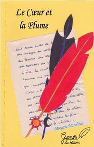 Morgane Marolleau - Le coeur et la plume.