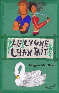 Morgane Marolleau - Le cygne chantait.