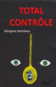 Morgane Marolleau - Total controle.