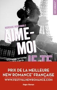 Livre espagnol téléchargement gratuit Aime-moi je te fuis par Morgane Moncomble 9782755645958 (Litterature Francaise)