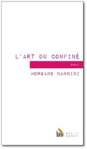 Morgane Nannini - L'art du confiné.