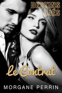 Morgane Perrin - Destins Liés - Le Contrat (Teaser).